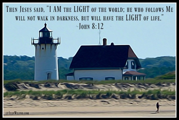 Seriously? We need a lighthouse not a nightlight! John 8.12 & My Lighthouse by Rend Collective via www.JeanWilund.com