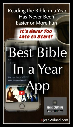 ReadScripture App makes reading the Bible in a Year easier and more fun. (www.JeanWilund.com)