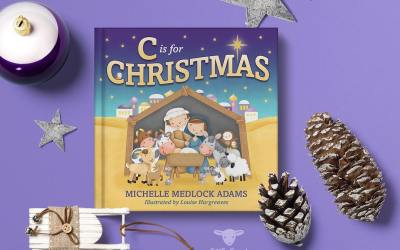 C is for Christmas – An Alphabet Book That Celebrates the Birth of Jesus and the Joy of Holiday Traditions