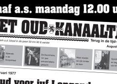 Vanaf maandag 12:00 uur: De Augustus-Editie van het Oud-Kanaaltje !