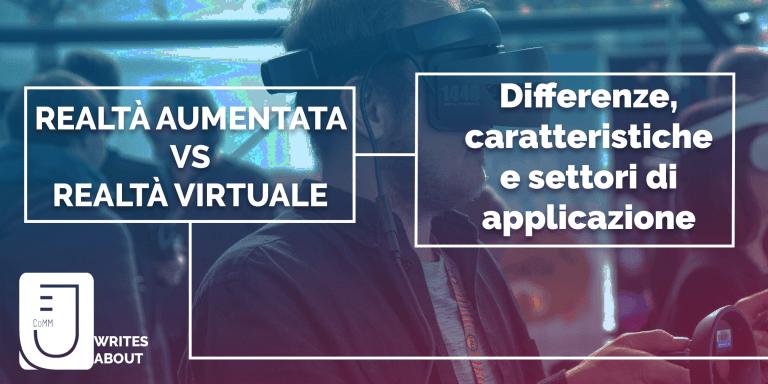 Read more about the article Realtà aumentata VS Realtà virtuale