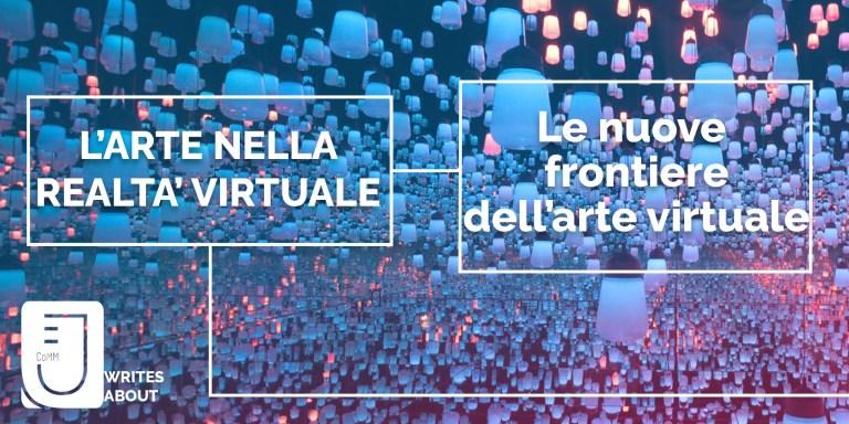 Read more about the article L'arte nella realtà virtuale