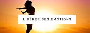 Libérer ses émotions