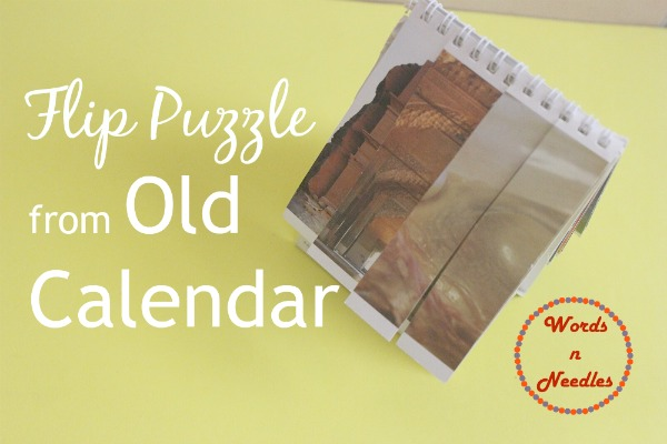 flip puzzles old calendar toddler play wordsnneedles