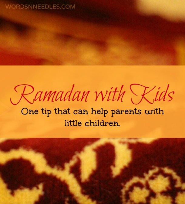 ramadan preparation with kids tips to help moms with little kids wordsnneedles