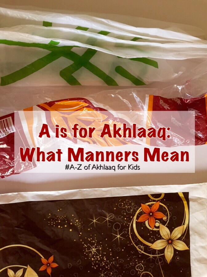 a-z of akhlaaq manners for children how to teach manners with simple lessons