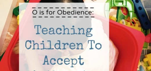 teaching children obedience and authority with positive talk, games and activities