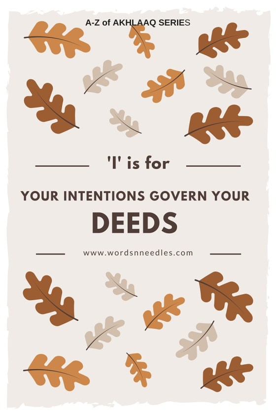 A-Z of AKhlaaq series Intentions govern your deeds five minute life lessons