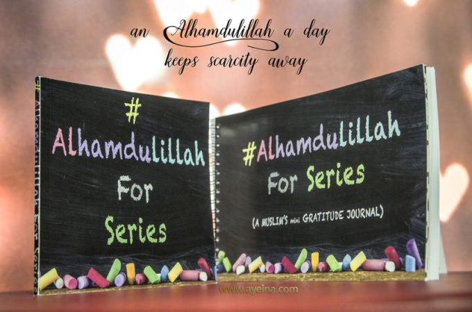#AlhamdulillahForSeries Gratitude Journal review and 5 ways to use it