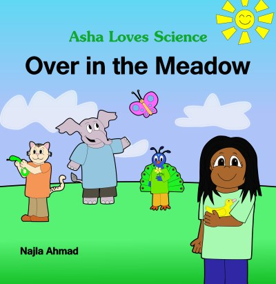 Asha Loves Science- Over in the Meadow by Najla Ahmed book review