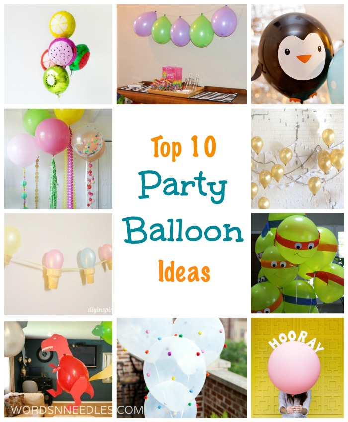Top 10 Party Balloon ideas that even kids can make. Simple ideas that are quick and economic