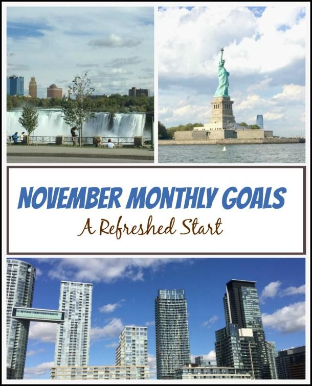 a-refreshed-start-november-monthly-goals