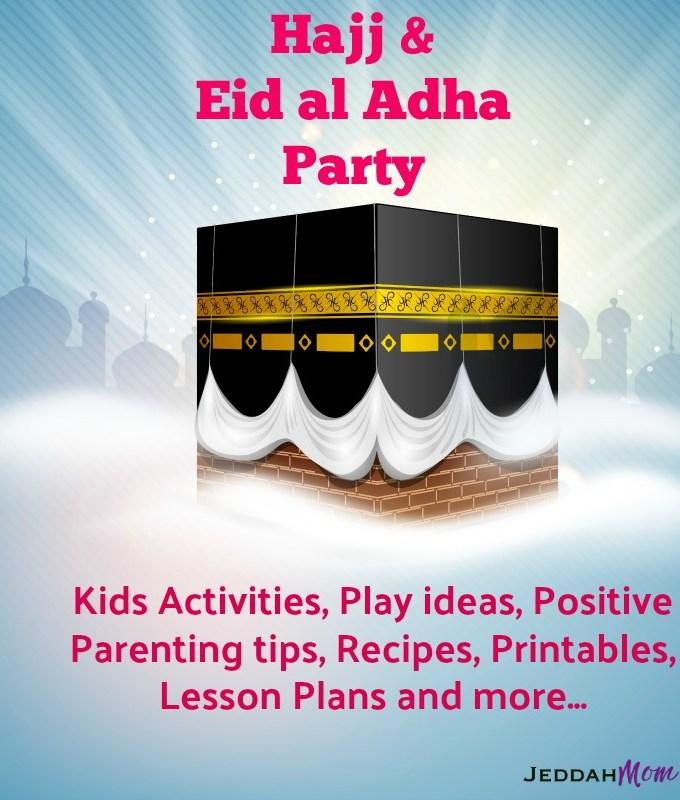 JeddahMom Hajj and Eid al Adha Party