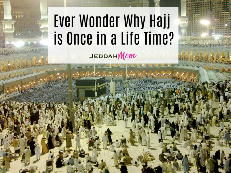 ever wonder why hajj is once in a life time
