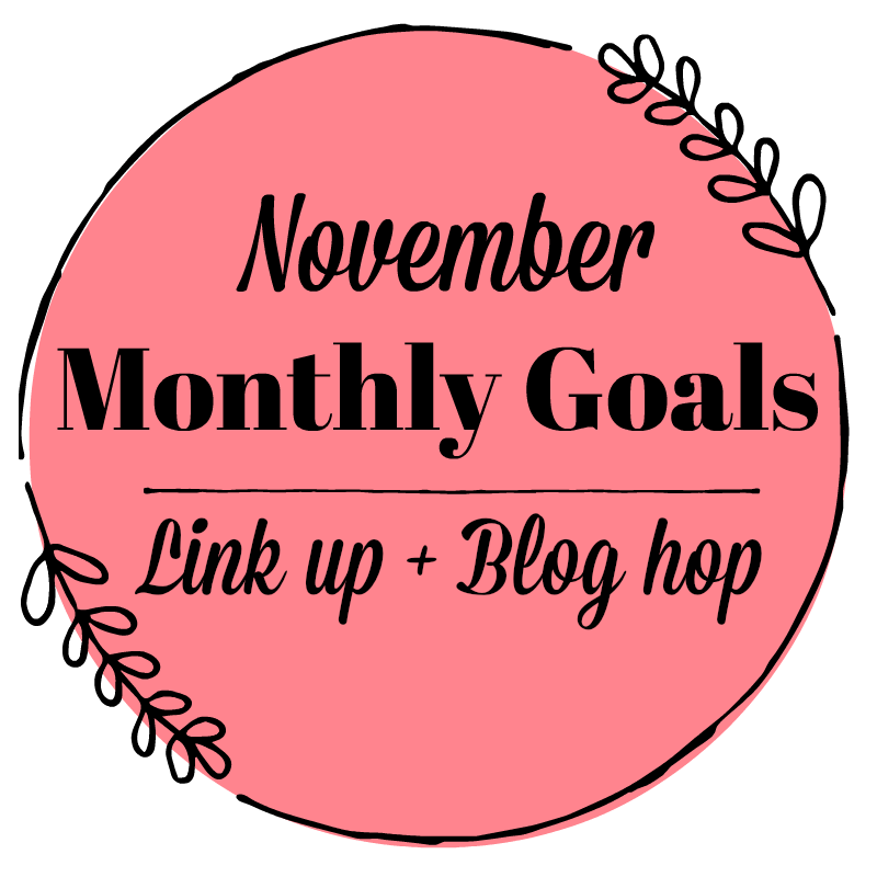 November Monthly Goals 800x800 JeddahMom