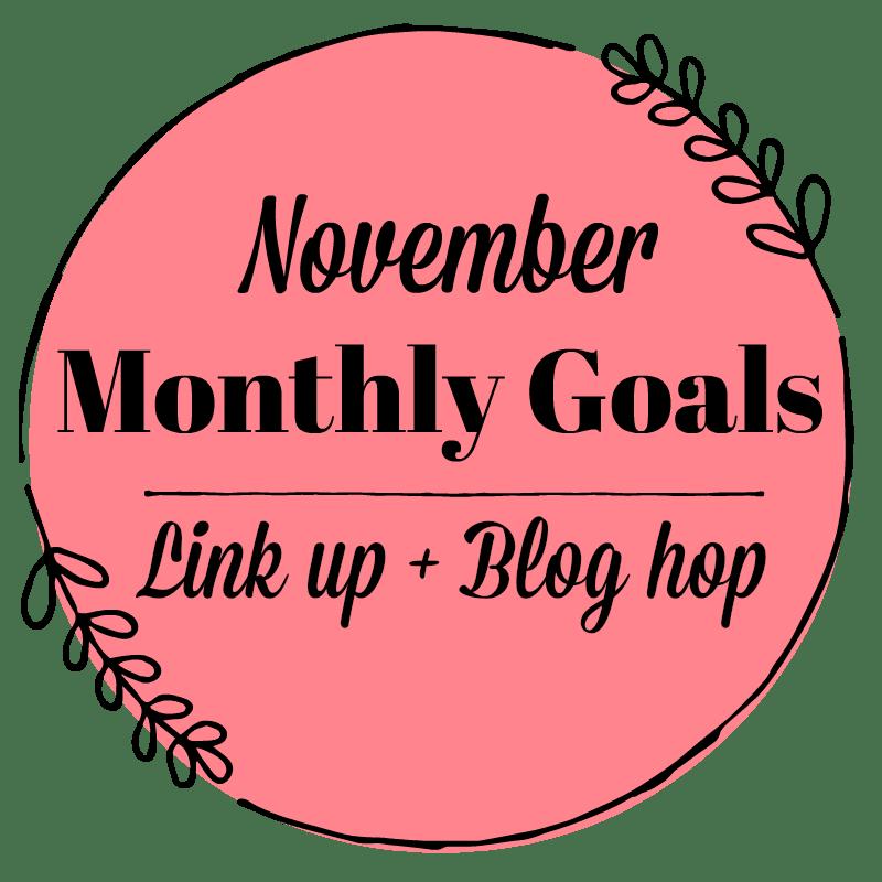November Monthly Goals 800x800 JeddahMom