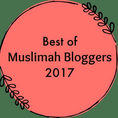 Best of Muslimah Bloggers 2017