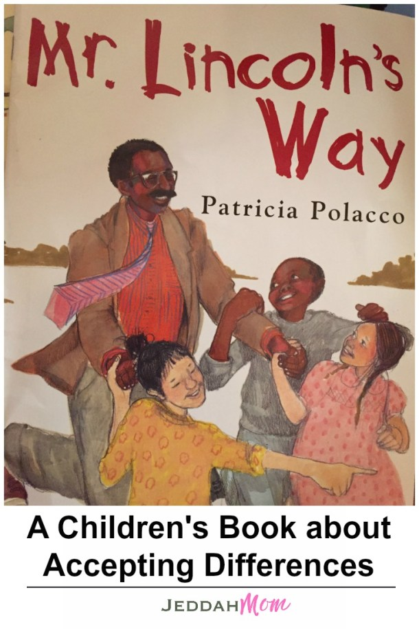 Mr. Lincoln's Way A children's book about accepting differences JeddahMom