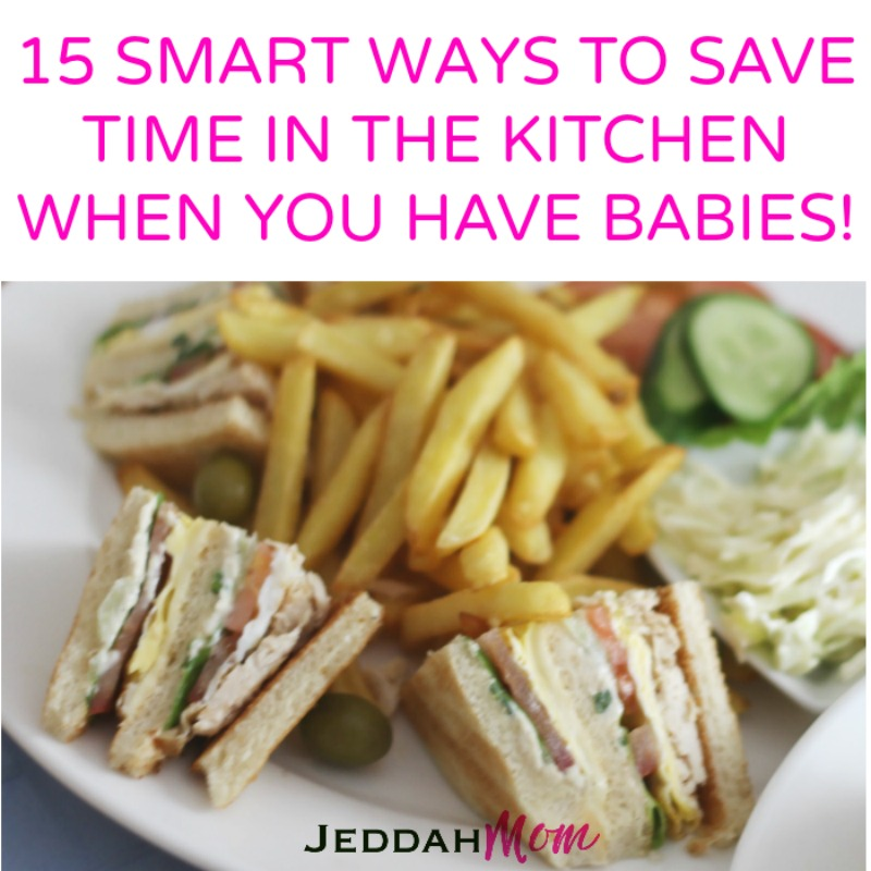 How to Save Time in the Kitchen When You Have Little babies and Toddlers