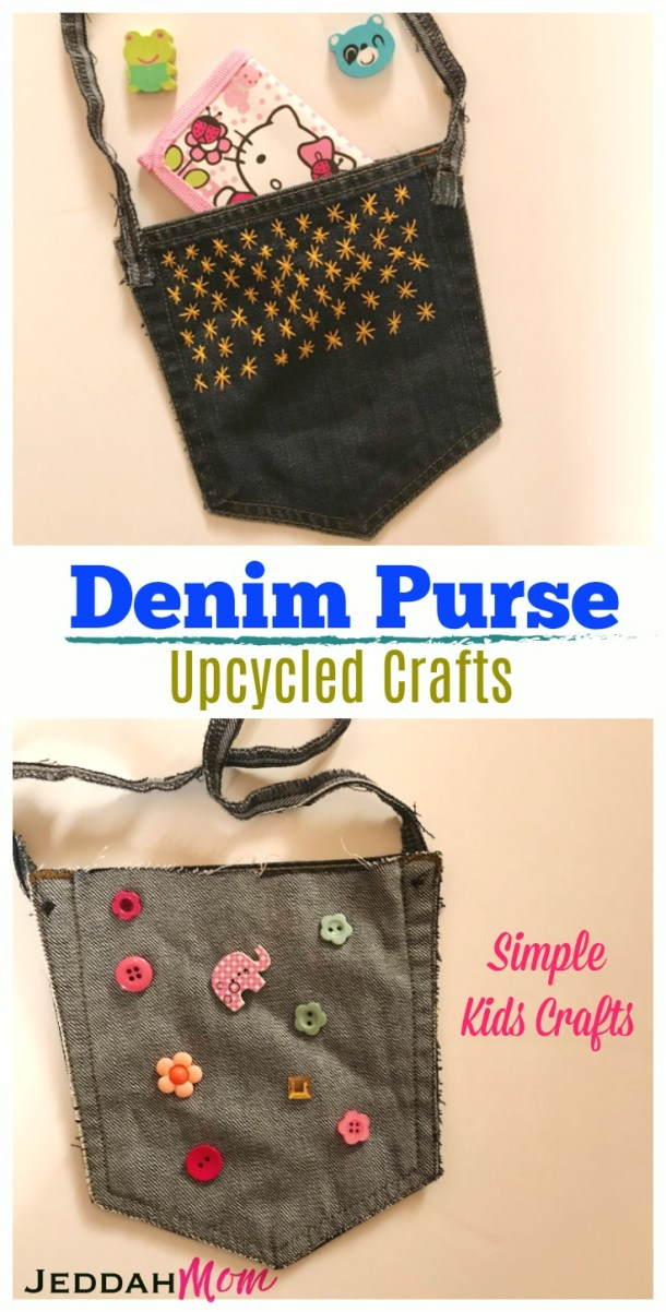 Upcycled Denim bag Kids carft Recycled Earth Day activitivities for kids. Make this quick and simple bag out of old jeans and buttons. Simple kid made gifts for mothers day.