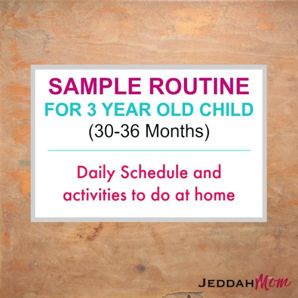 Sample routine for 3 year old child Jeddah Mom