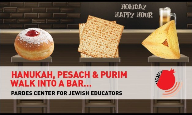 Hanukah, Pesach & Purim Walk into a Bar…!