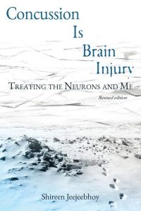 Front Cover Concussion Is Brain Injury: Treating the Neurons and Me
