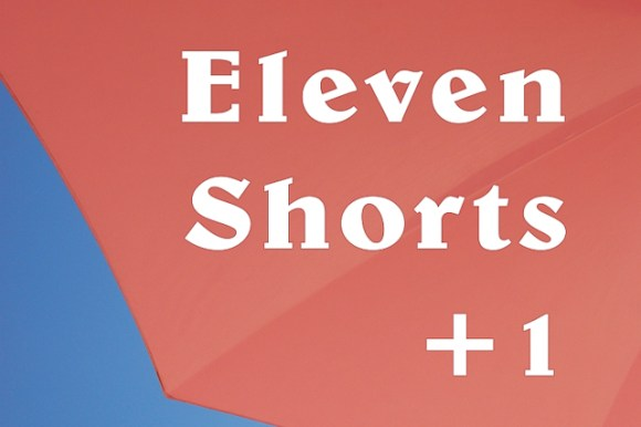 Eleven Shorts +1 Featured Projects Image