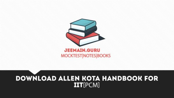 download ALlen kota handbook for iit[pcm]