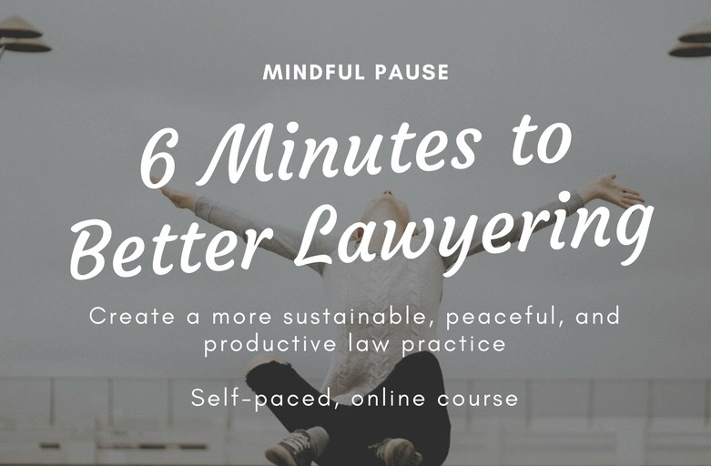 [Podcast Mini] Guided Meditation from Mindful Pause — 6 Minutes to Better Lawyering