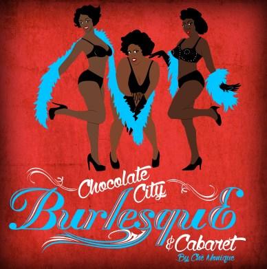 Chocolate City Burlesque and Cabaret (www.chocolatecityburlesque.com)