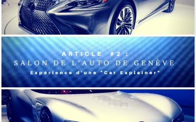 #2 Travailler au Salon de l'Auto de Genève
