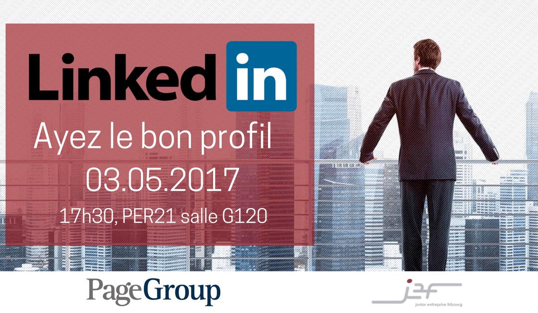 Conférence LinkedIn – Ayez le bon profil !