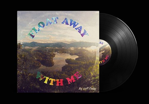 Float Away With Me