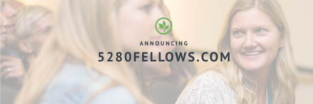 Announcement: Launch of the 5280 Fellowship