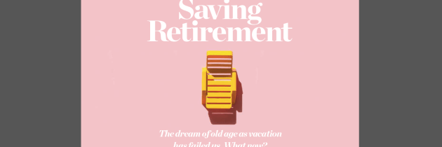 Saving Retirement (Christianity Today, March 2019)