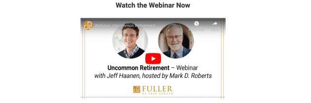 """An Uncommon Guide to Retirement"" Webinar for Fuller Seminary"