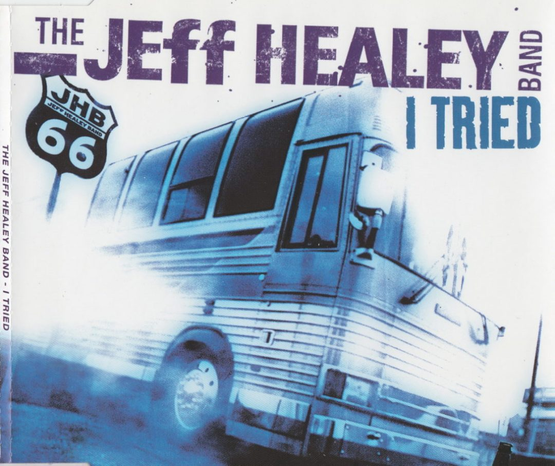 Singles Archive The Official Jeff Healey Site