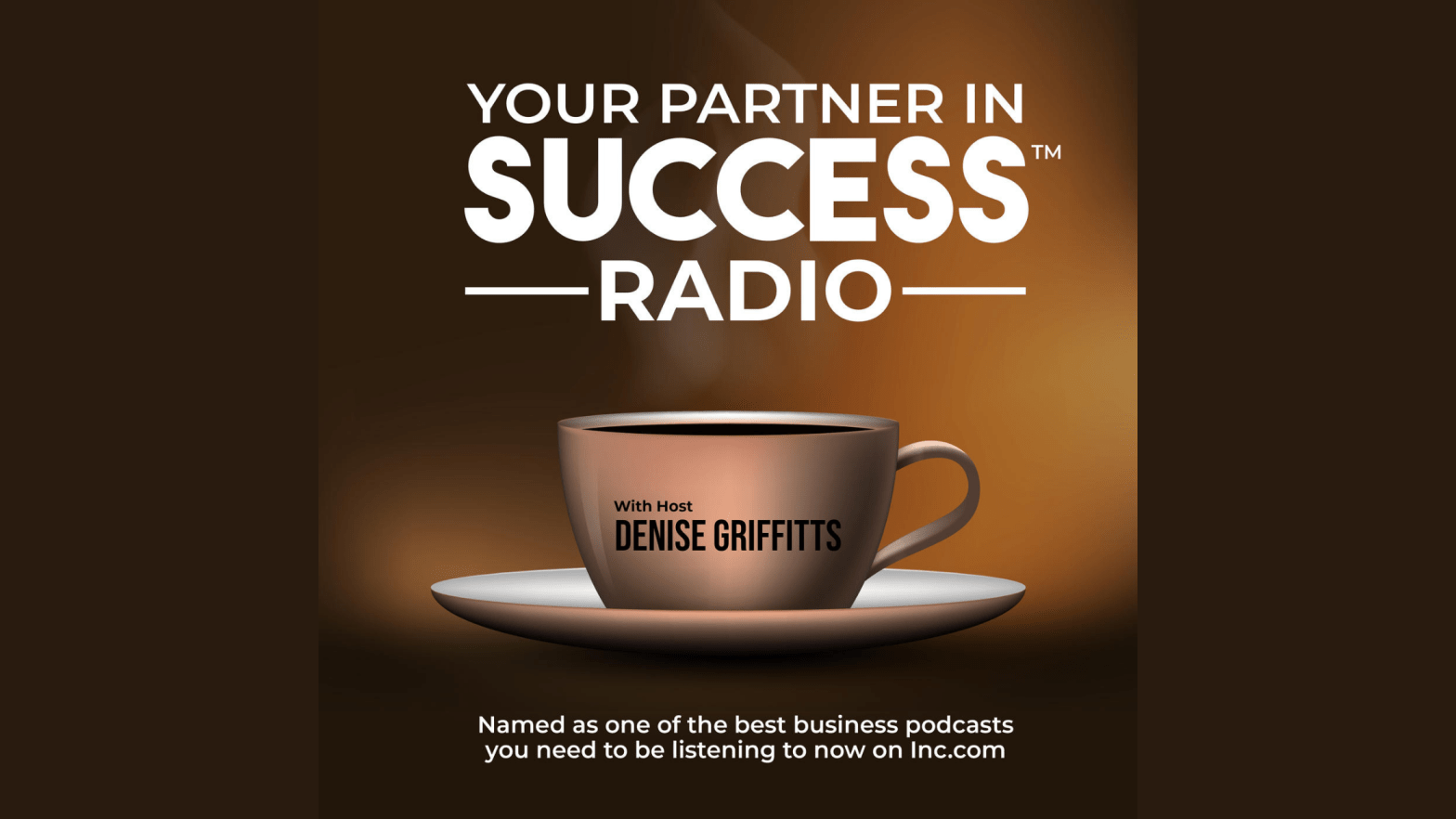 your partner in success radio with denise griffitts and Jeff Heggie podcast