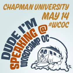 It's Confirmed: I'm Speaking at WordCamp OC