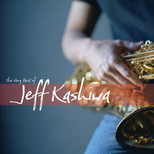 Very Best Of Jeff Kashiwa