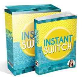 The Instant Switch Review & Bonus
