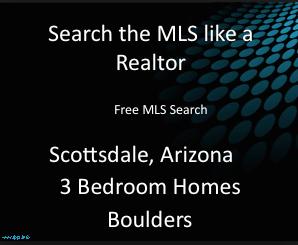 3 bedroom MLS Realtor Homes Boulders Scottsdale Arizona