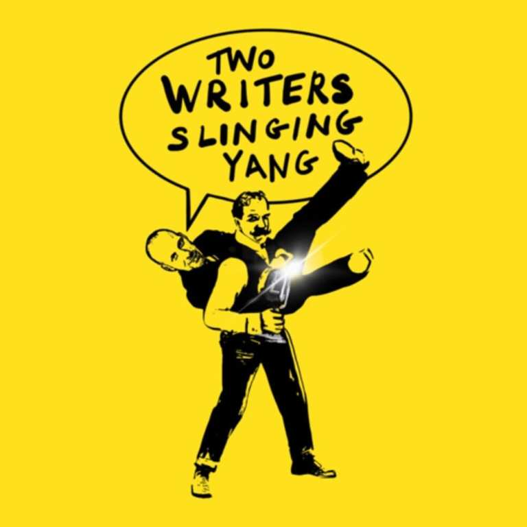 Two Writers Slinging Yang