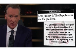 bill maher - republicans are the problem