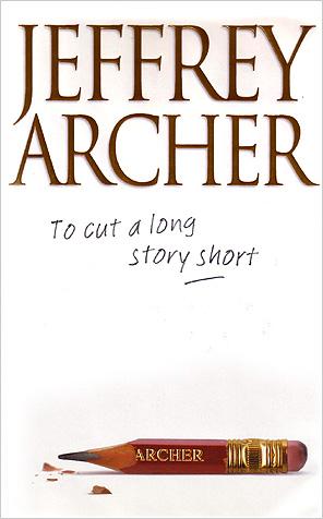 J. Archer – To Cut a Long Story Short