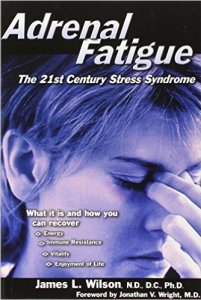 Adrenal Fatigue by James l WIlson Book Cover