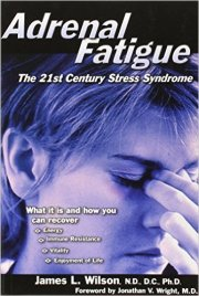 Adrenal Fatigue by Jeffrey Dach MD