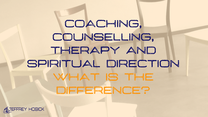 Coaching, Counselling, Therapy and Spiritual Direction – What Is The Difference?