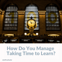 One Reason Adult Learners Struggle with Studying: Time